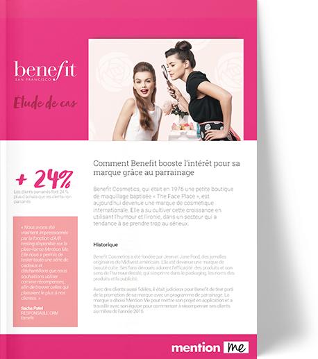 Le cas d'études Benefit Cosmetics.