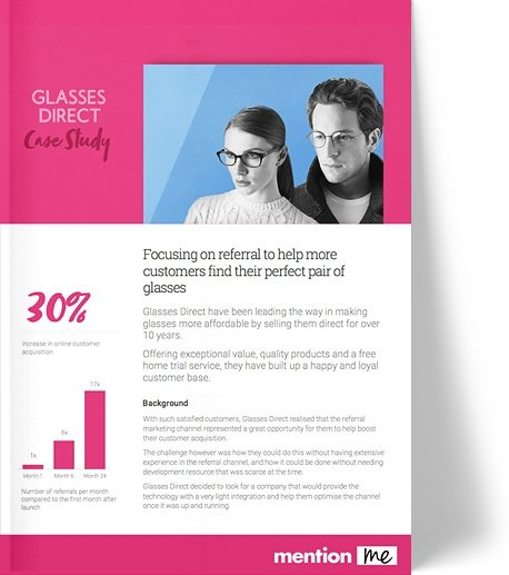 Mention Me & Glasses Direct: Referral Case Study