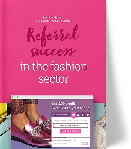 Guide to referral marketing in the fashion sector