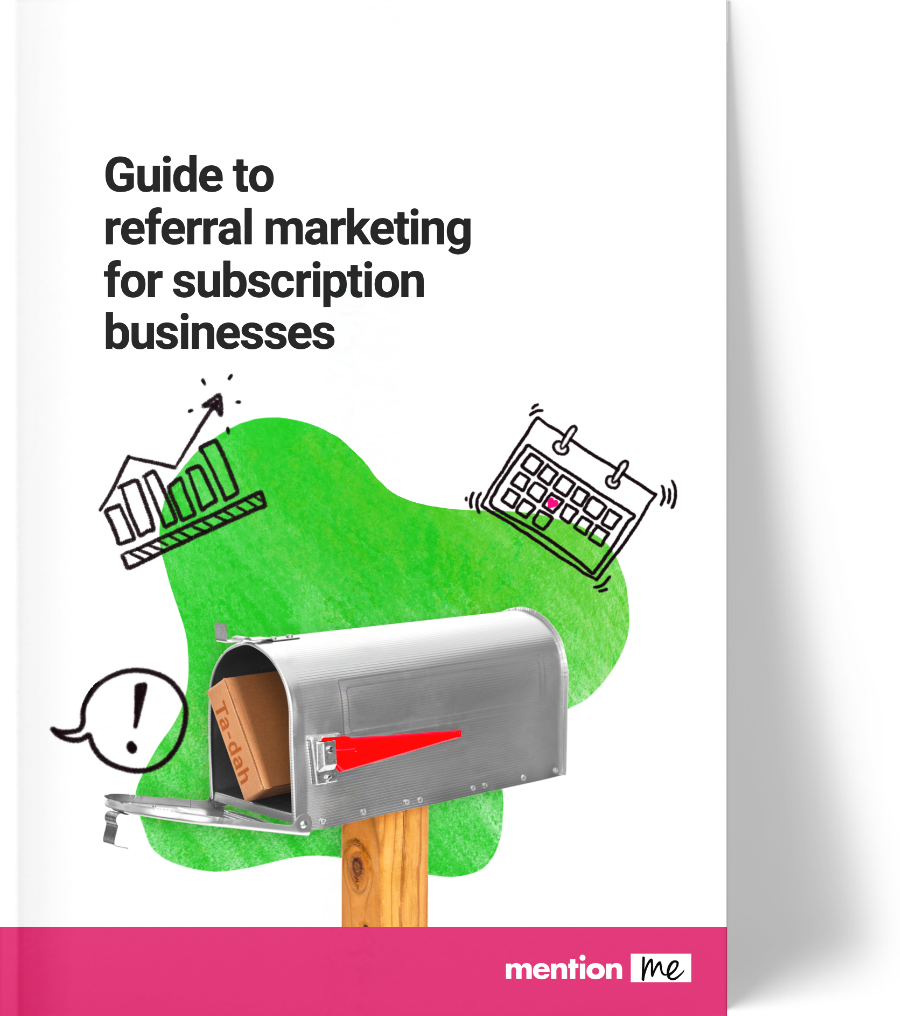Referral guide for subscription businesses