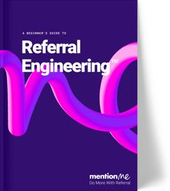 Referral Engineering Guide